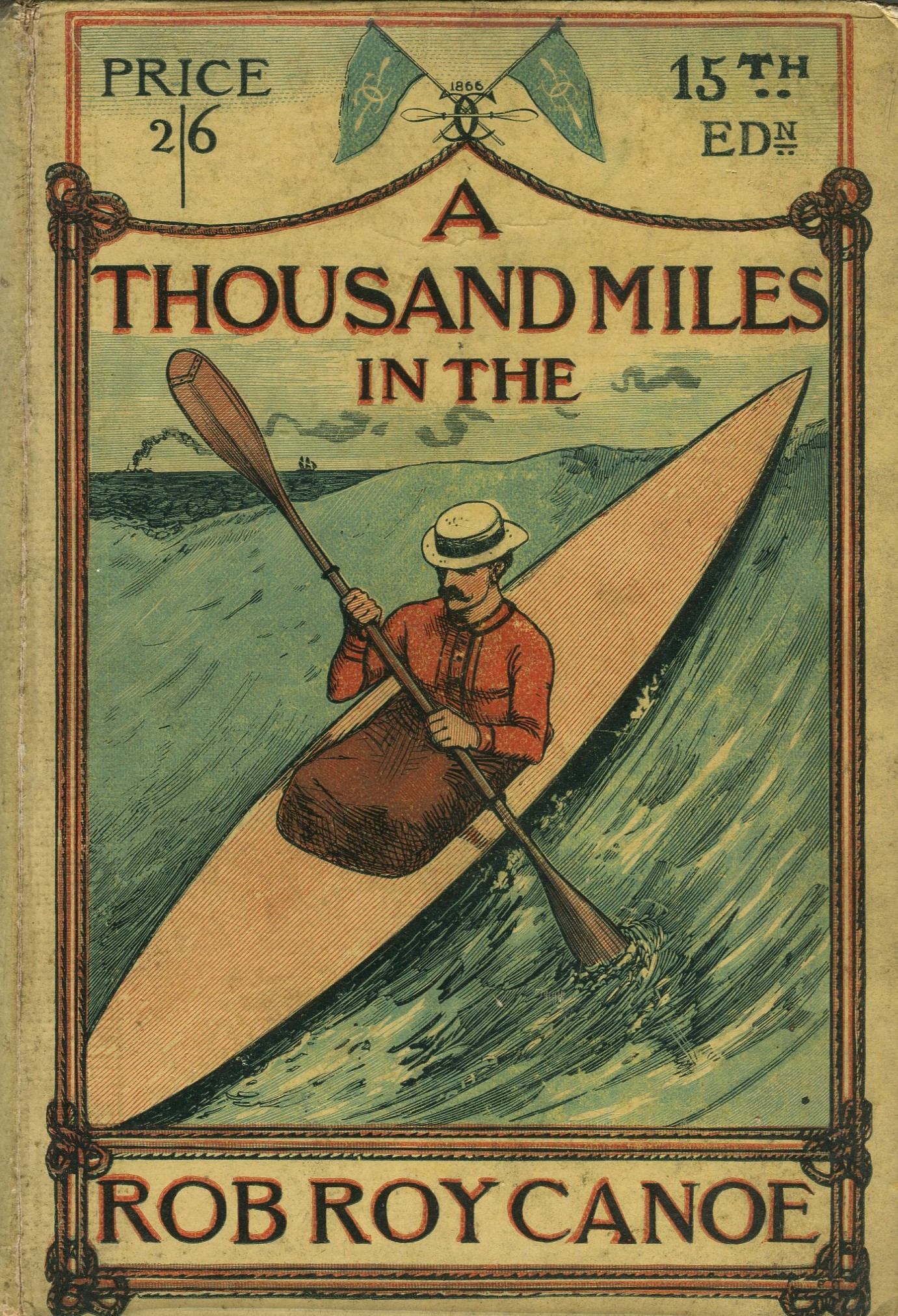 A thousand miles in the Rob Roy Canoe 1885