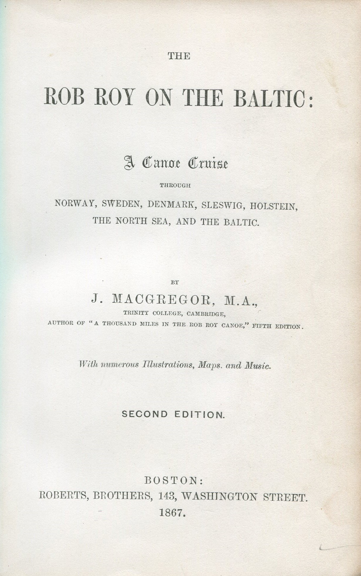 Rob Roy on the Baltic By MacGregor J. 1867